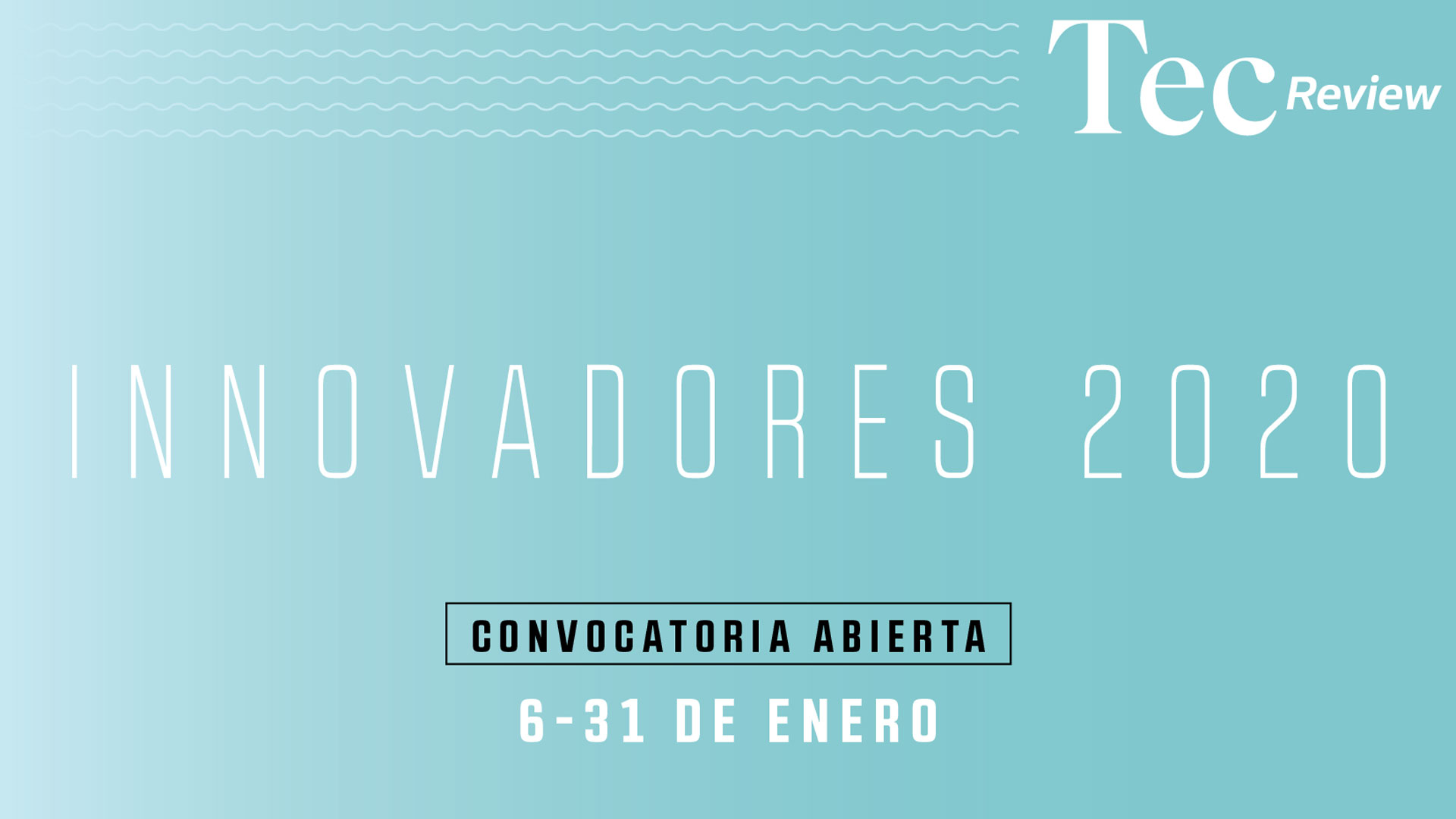 Participate in the first edition of Innovadores 2020