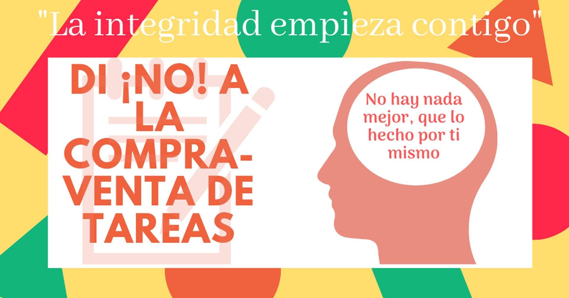 Cartel Di no a la compra venta de tareas de la celebración contra el día mundial contra la compra venta de tareas del Programa de Integridad Académica del Tec de Monterrey