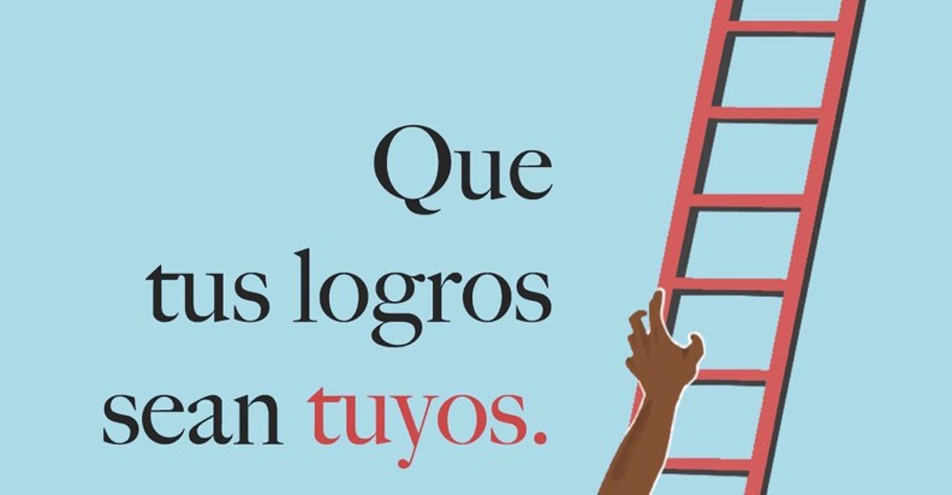Cartel Que tus logros sean tuyos de la celebración contra el día mundial contra la compra venta de tareas del Programa de Integridad Académica del Tec de Monterrey