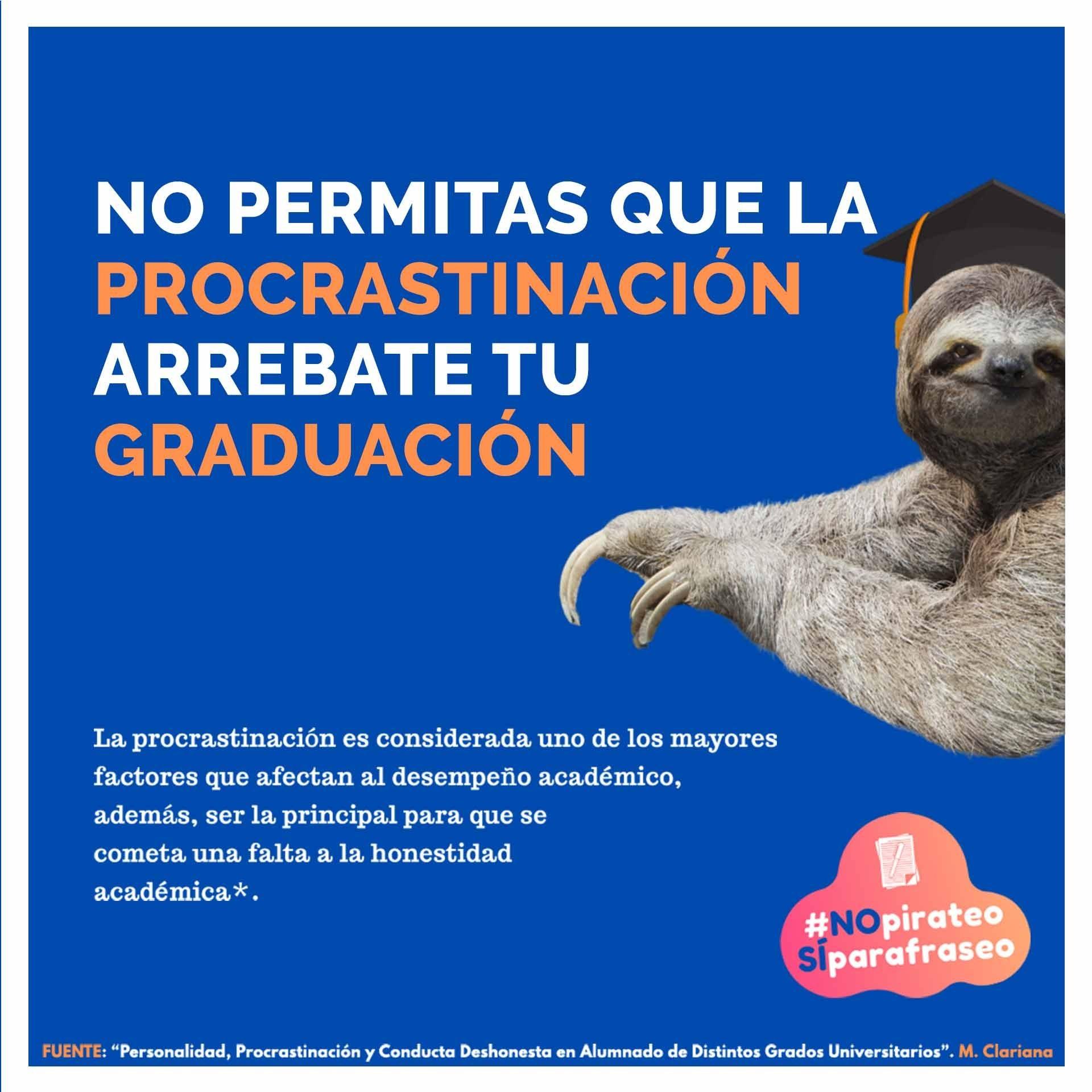 Propuesta No permitas que la procastinación arrebate tu graduación del Programa de Integridad Académica del Tec de Monterrey
